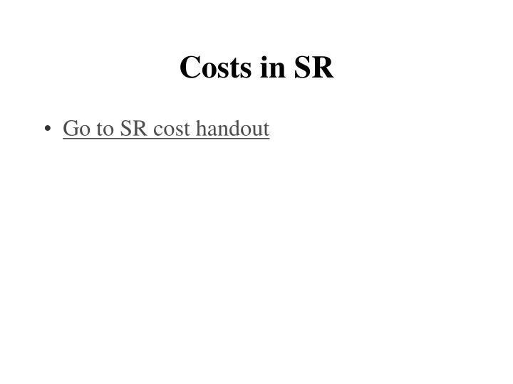 Costs in SR