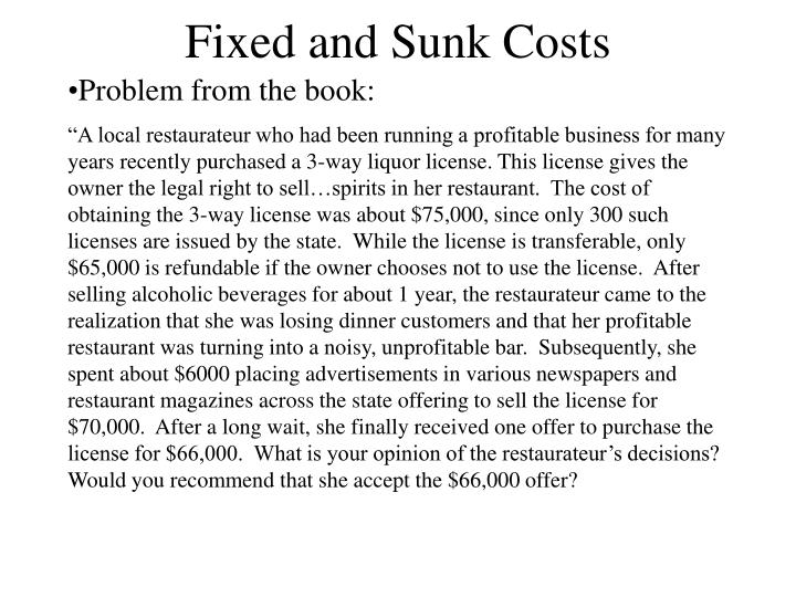 Fixed and Sunk Costs