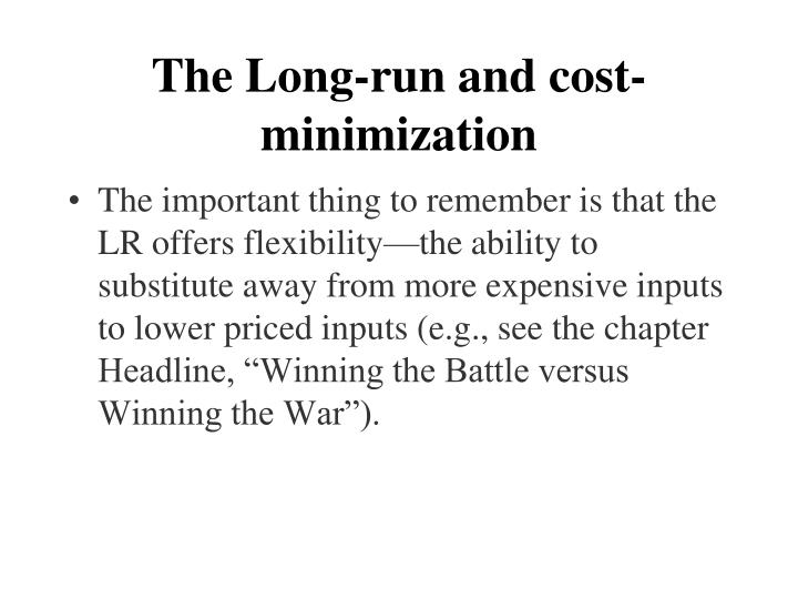 The Long-run and cost-minimization