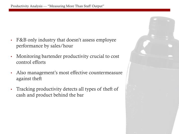F&B only industry that doesn't assess employee performance by sales/hour