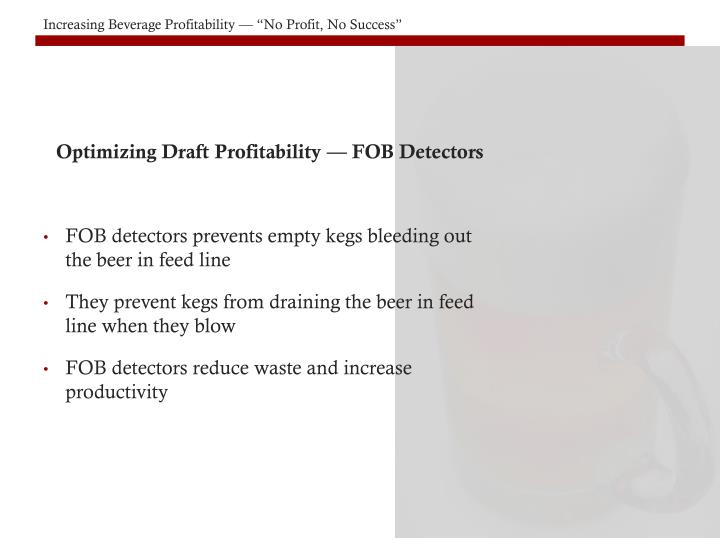 Optimizing Draft Profitability — FOB Detectors
