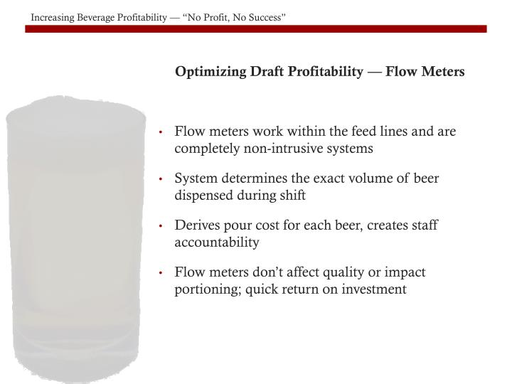 Optimizing Draft Profitability — Flow Meters
