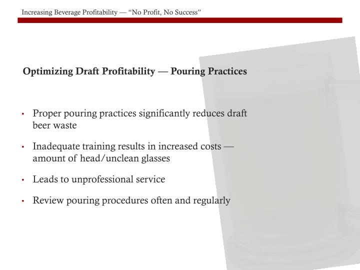 Optimizing Draft Profitability — Pouring Practices