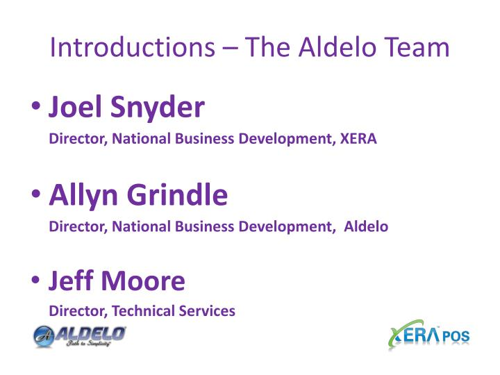 Introductions the aldelo team