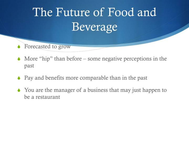 The Future of Food and Beverage