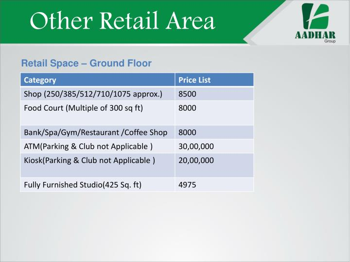 Other Retail Area
