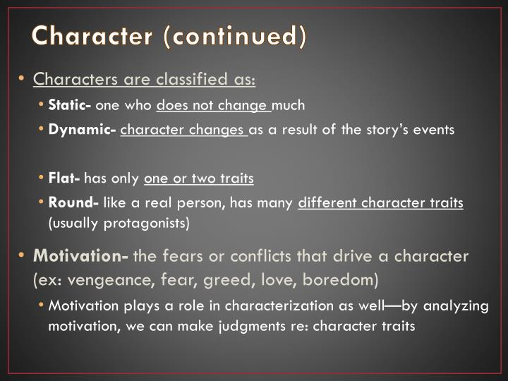 Character (continued)