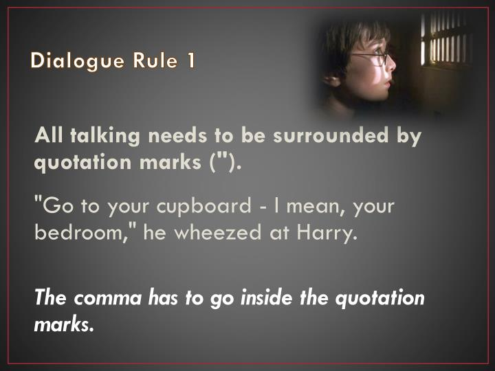 Dialogue Rule 1