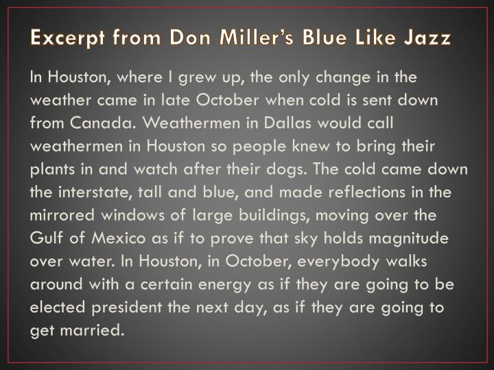 Excerpt from Don Miller's Blue Like Jazz