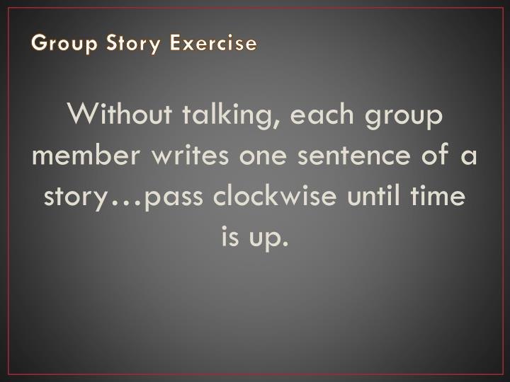 Group Story Exercise