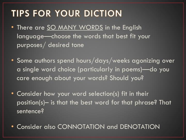 TIPS FOR YOUR DICTION