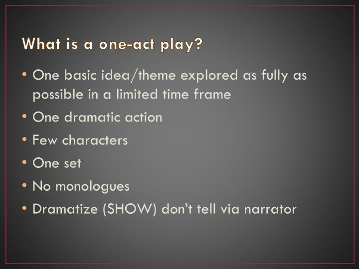 What is a one-act play?