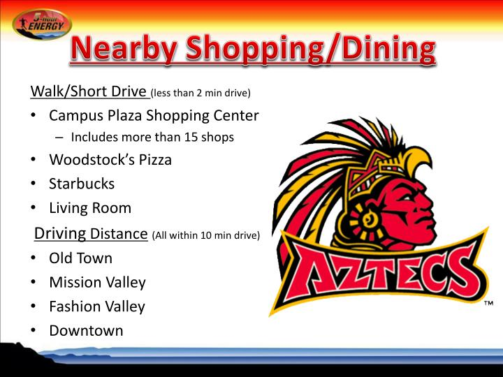 Nearby Shopping/Dining