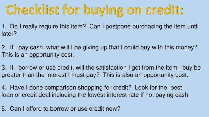 Checklist for buying on credit: