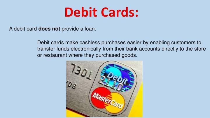 Debit Cards:
