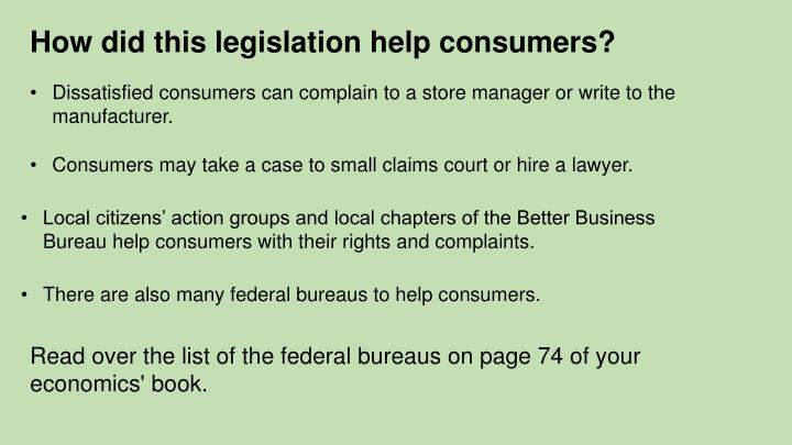 How did this legislation help consumers?