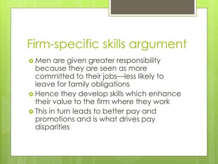 Firm-specific skills argument