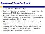 beware of transfer shock