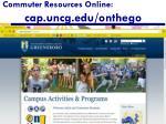 commuter resources online cap uncg edu onthego