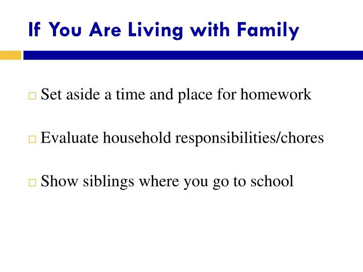 If You Are Living with Family