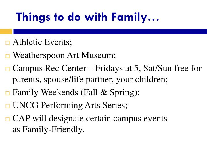 Things to do with Family…