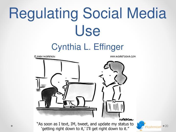 Regulating Social Media Use