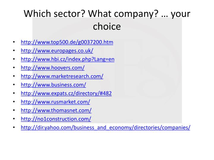 Which sector? What company? … your choice