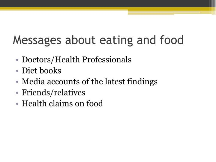 Messages about eating and food