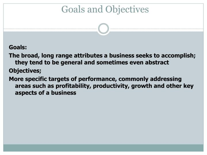 Goals and Objectives
