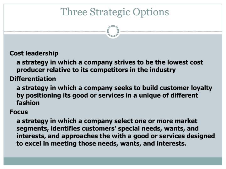 Three Strategic Options