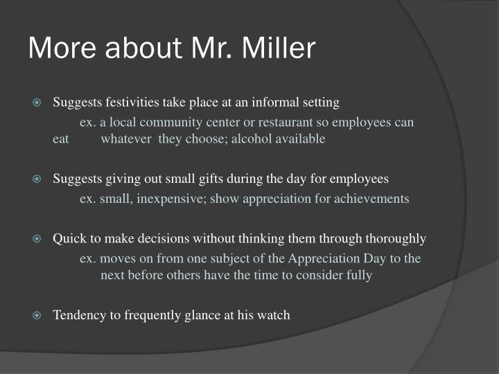 More about Mr. Miller