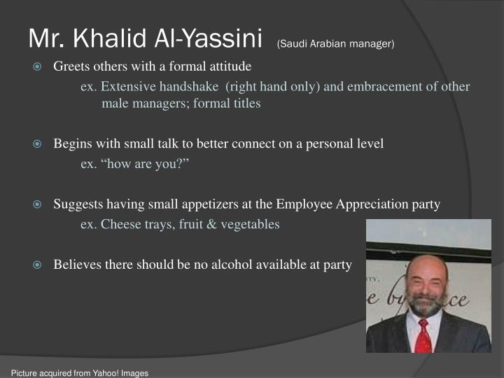 Mr. Khalid Al-Yassini
