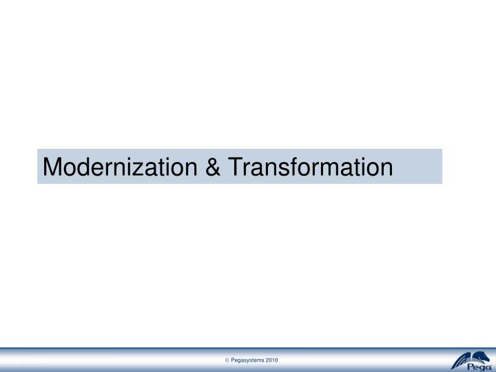 Modernization & Transformation