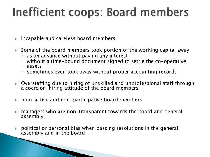 Inefficient coops: Board members