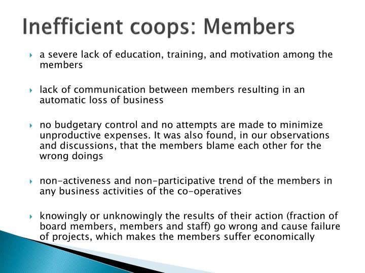 Inefficient coops: Members