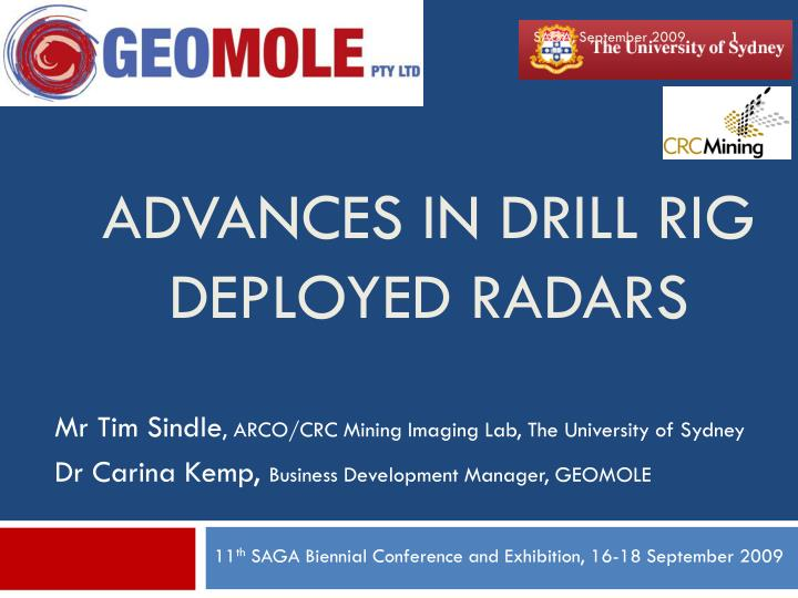 Advances in drill rig deployed radars