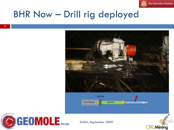 BHR Now – Drill rig deployed
