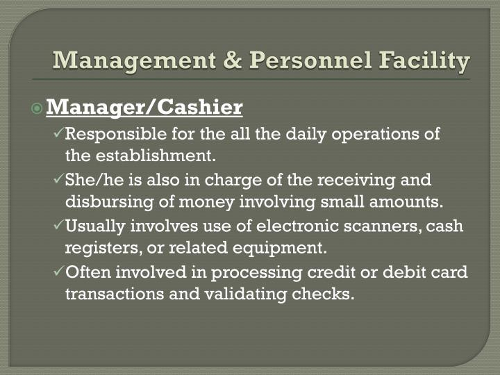 Management & Personnel Facility