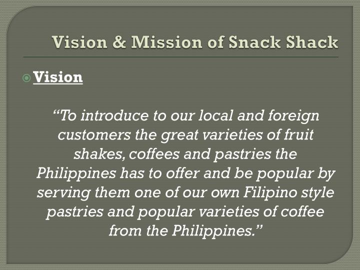 Vision mission of snack shack
