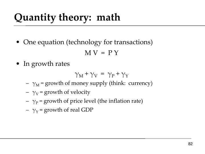 Quantity theory:  math