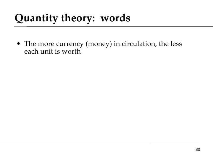 Quantity theory: