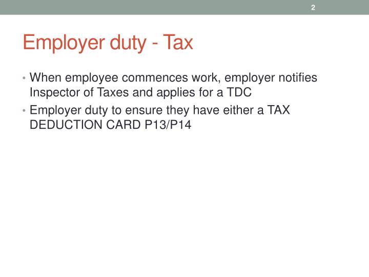 Employer duty - Tax
