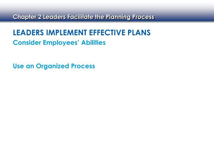 Leaders Implement Effective Plans