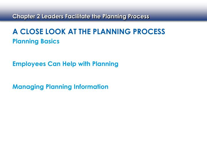 A Close Look at the Planning Process