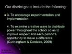 our district goals include the following1
