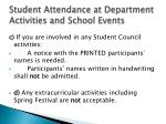student attendance at department activities and school events