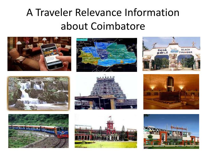 A Traveler Relevance Information about Coimbatore