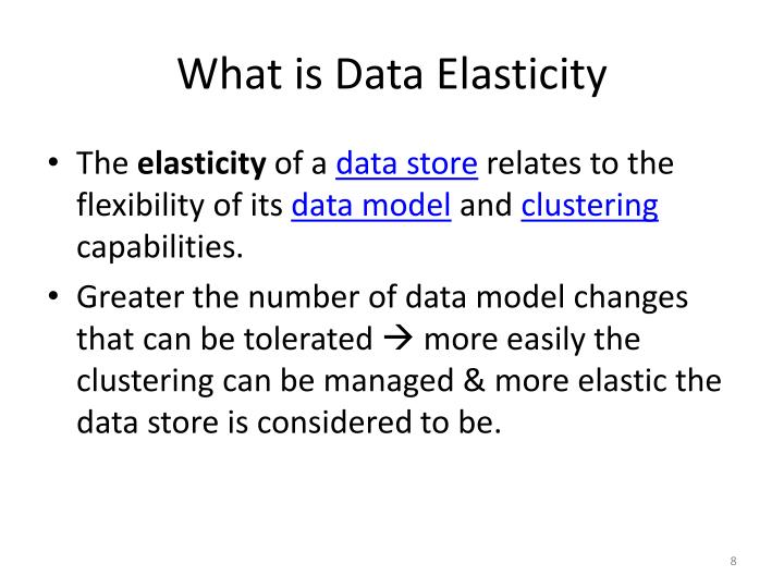 What is Data Elasticity