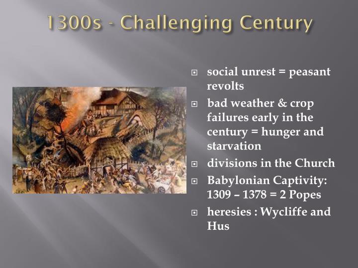 1300s - Challenging Century