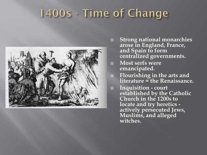 1400s - Time of Change